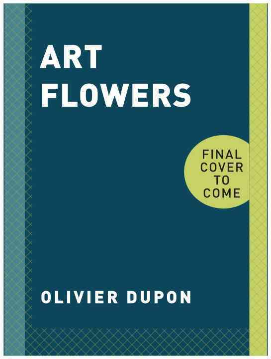 Art Flowers By Dupon, Olivier