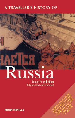 A Traveller's History of Russia By Neville, Peter
